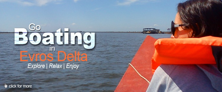 Go boating in Evros Delta: Explore | Relax | Enjoy!